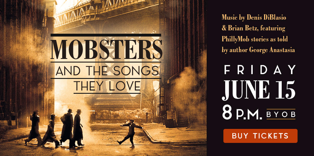 Mobsters & the Music They Love